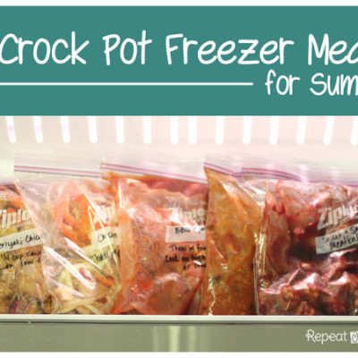 Crock Pot Freezer Meals (for Summer!)