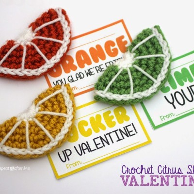 Crochet Citrus Fruit Slices and Valentines Printable