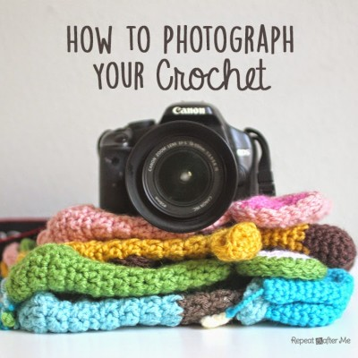How to Photograph Your Crochet